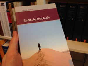Ingolf U. Dalferth – Radikale Theologie