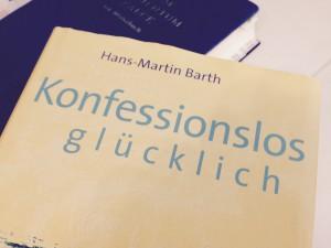 Barth, Hans-Martin – Konfessionslos glücklich