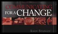 A. Stanley: Communicating for a Change