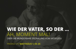 Wie der Vater, so der …  Äh, Moment mal! Über die wunderbare Erzählung vom Vater Jesu